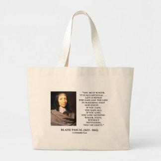 La perte de gain de Blaise Pascal pariant Dieu Grand Sac