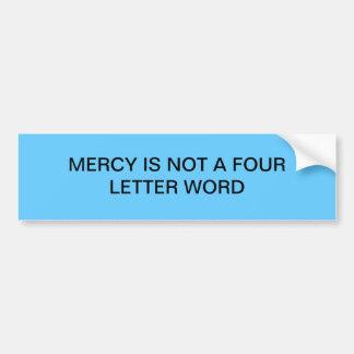 La pitié n'est pas un mot de quatre lettres autocollant de voiture