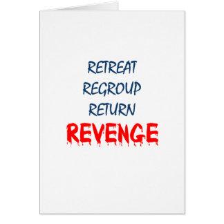 La retraite regroupent la vengeance de retour carte de vœux