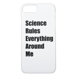 La Science ordonne tout autour de moi Coque iPhone 7