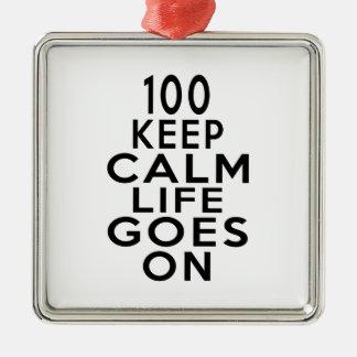 La vie 100 va sur l'anniversaire ornement carré argenté