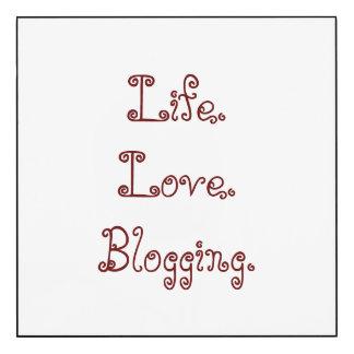 La vie. Amour. Blogging. Panneau de mur