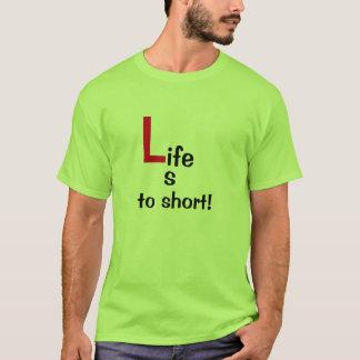La vie est au T-shirt court