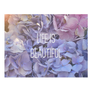 La vie est belle carte postale d'hortensia