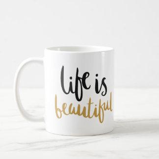 "La ""vie est belle"" tasse"
