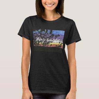 La vie est le T-shirt des belles femmes