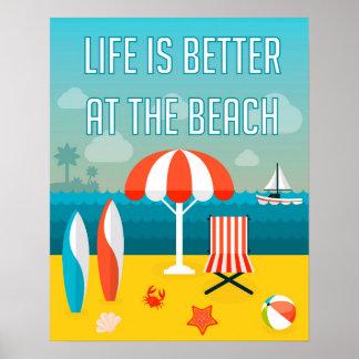 La vie est meilleure à la plage poster