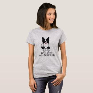 La vie est meilleure avec border collie t-shirt