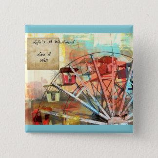 """La """"vie est Pin de bouton de roue de Ferris d'un Badge Carré 5 Cm"""