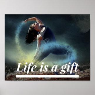 La vie est un cadeau - affiche de motivation