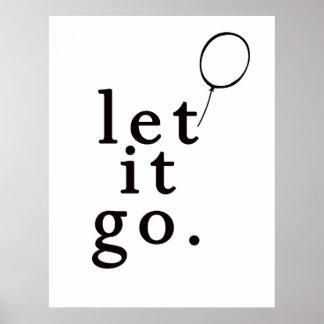 Laissez lui allez : : Affiche de motivation