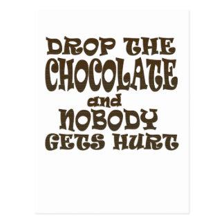 laissez tomber le chocolat et personne n'obtient carte postale