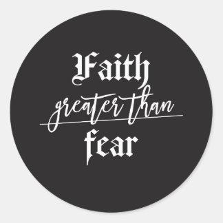 Laissez votre foi être plus grande que votre sticker rond
