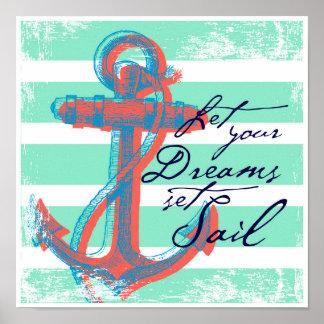 Laissez votre voile réglée par rêves poster