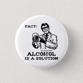 L'alcool est une solution en chimie rétro badge rond 2,50 cm