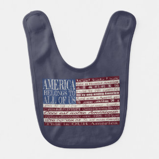 L'Amérique appartient à tous les nous bavoir