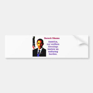L'Amérique nos bénédictions sans fin - Barack Autocollant De Voiture