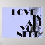 L'amour est tout que vous avez besoin de copie typ affiches