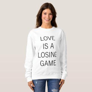 L'AMOUR EST un sweatshirt PERDANT de JEU