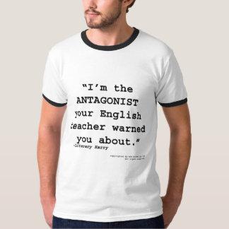 L'antagoniste votre professeur d'Anglais vous a T-shirt