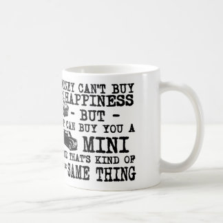 L'argent ne peut pas vous acheter bonheur… mug blanc