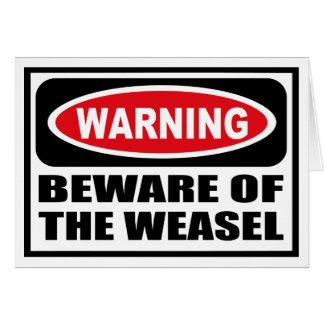 L'avertissement PRENNENT GARDE de la carte de