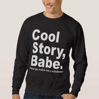 Le bébé frais d'histoire, vont maintenant me font sweatshirt