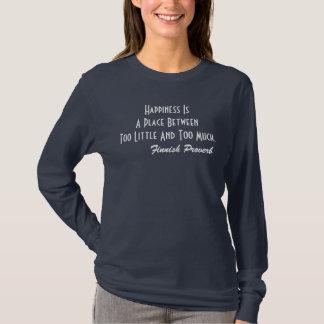Le bonheur finlandais de T-shirt de proverbe est