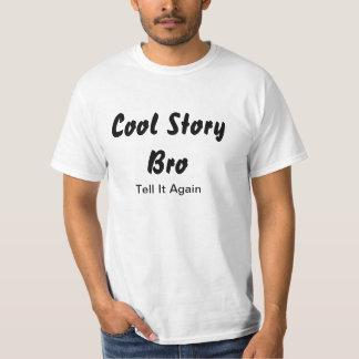le bro frais d'histoire l'indiquent encore t-shirt