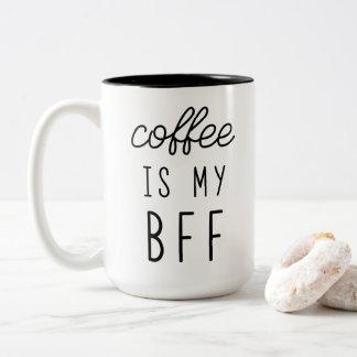 Le café est ma tasse de BFF 15oz