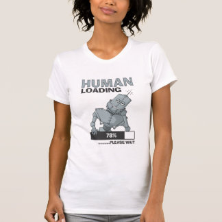 Le chargement humain, attendent svp le T-shirt