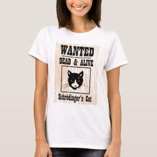 Le chat de Schrodinger voulu T-shirt