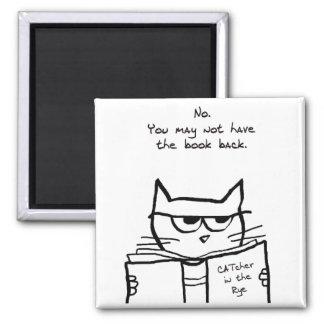 Le chat fâché vole votre livre - aimant drôle de