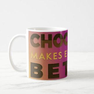 Le chocolat est mieux blanc tasse blanche