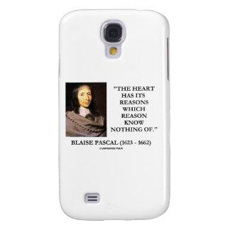 Le coeur de Blaise Pascal a les raisons qui Coque Galaxy S4