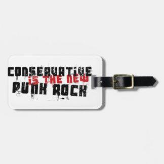 Le conservateur est le nouveau punk rock étiquette à bagage