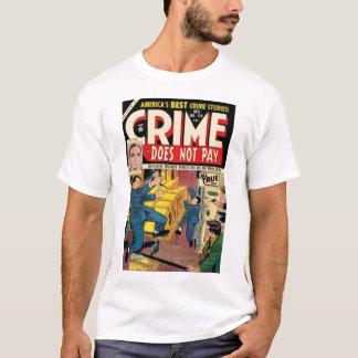 Le crime ne paye pas le T-shirt #129