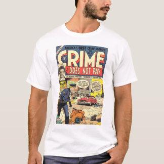 Le crime ne paye pas le T-shirt #131