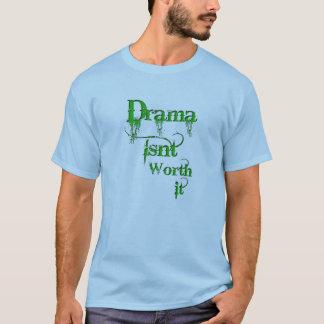 Le drame n'est pas en valeur lui ! t-shirt