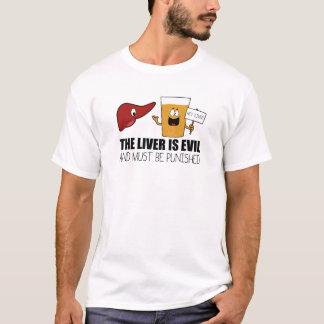 Le foie est mauvais et doit être puni t-shirt