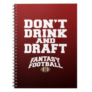 Le football d'imaginaire - ne buvez pas et ne rédi carnet