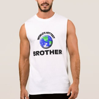 Le frère le plus chaud du monde t-shirt