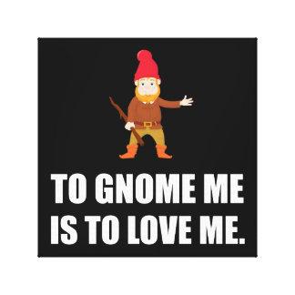 Le gnome j'est de m'aimer toiles