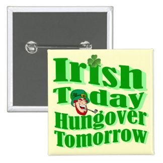 Le jour de St Patrick drôle d'Irlandais Badge Carré 5 Cm