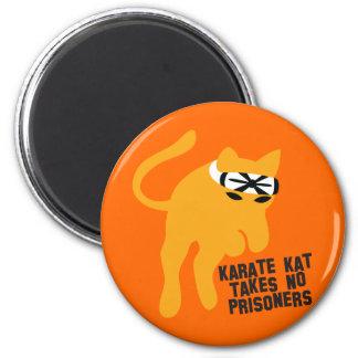 Le karaté KAT (chat) ne prend aucun prisonnier Magnets Pour Réfrigérateur