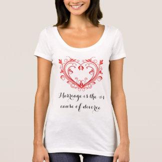 Le mariage est la cause #1 du divorce t-shirt