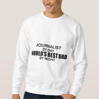 Le meilleur papa du monde - journaliste sweatshirt