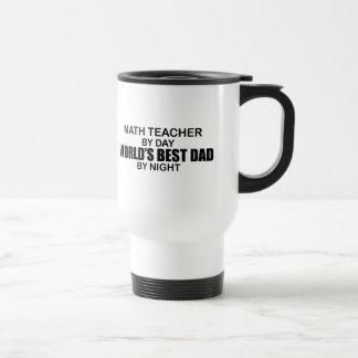 Le meilleur papa du monde - professeur de maths mug de voyage en acier inoxydable