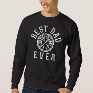 Le meilleur papa jamais sweatshirt