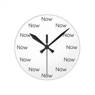 Le Now est Zen™ Horloge Ronde